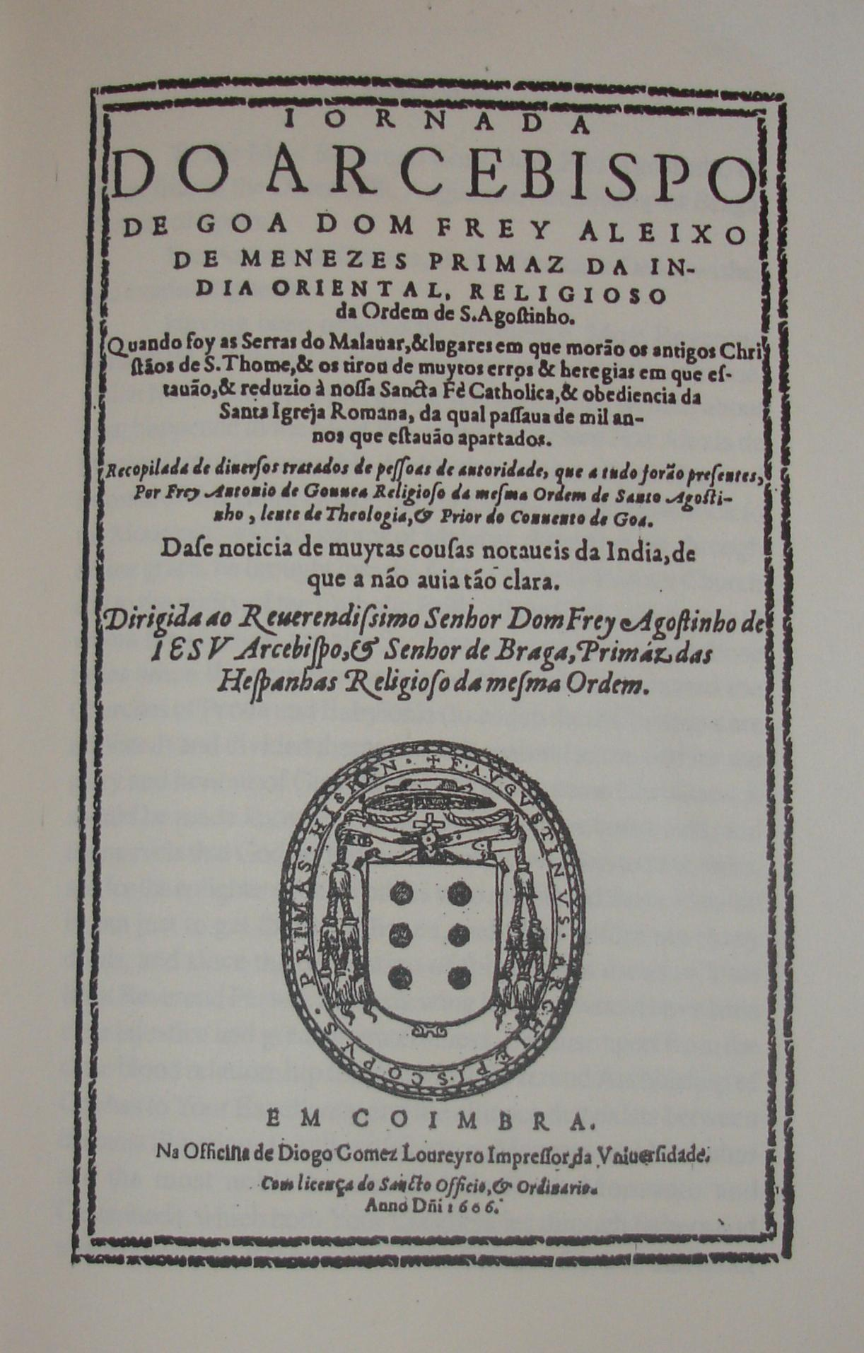 jornada of dom alexis de menezes original cover Jornada of Dom Alexis de Menezes: A Portuguese account of the Sixteenth century Malabar edited by Dr. Pius Malekandathil