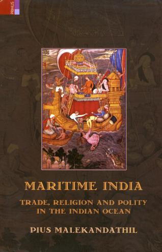 maritime india trade religion and polity in the indian ocean by dr pius malekandathil Nazrani Christians and the Social Processes of Kerala, 800 1500